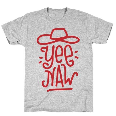 Yee Naw T-Shirt