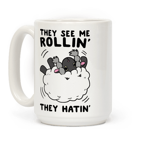 They See Me Rollin' They Hatin' - Wooloo Coffee Mug