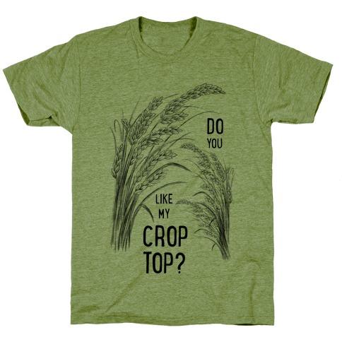 Do You Like My Crop Top? T-Shirt
