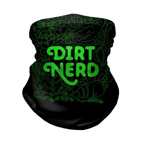 Dirt Nerd Neck Gaiter
