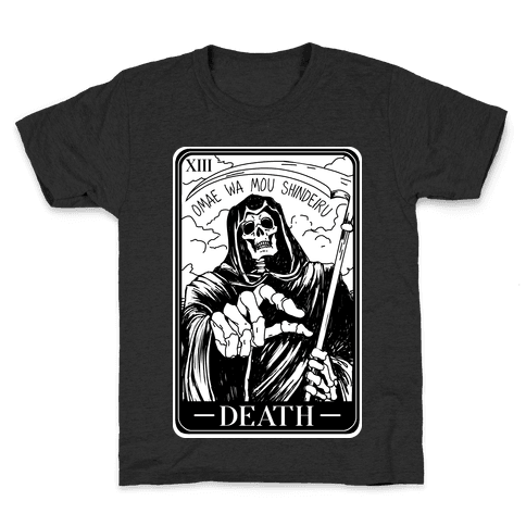 Omae Wa Mou Shindeiru Death Tarot Card Kids T-Shirt