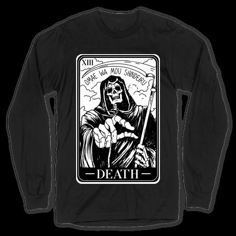 Omae Wa Mou Shindeiru Death Tarot Card Long Sleeve T-Shirt