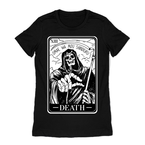 Omae Wa Mou Shindeiru Death Tarot Card Womens T-Shirt