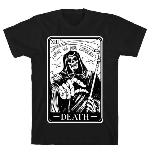 Omae Wa Mou Shindeiru Death Tarot Card Mens/Unisex T-Shirt