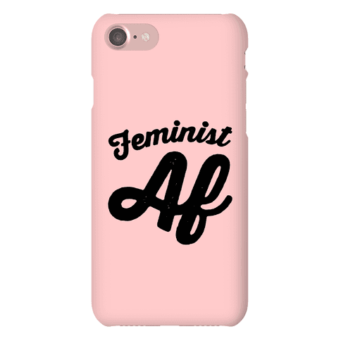 Feminist Af Phone Case