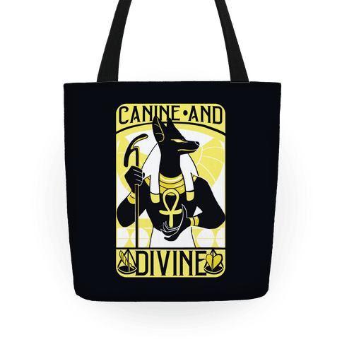 Canine and Divine Tote