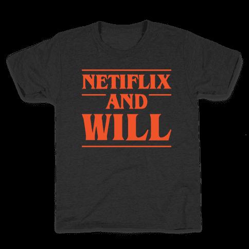 Netflix And Will Kids T-Shirt