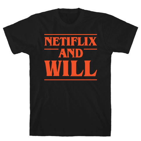Netflix And Will Mens T-Shirt