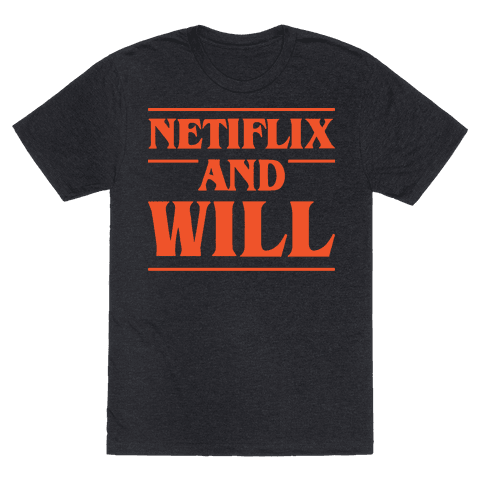 Netflix And Will