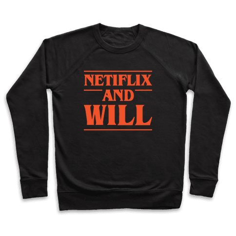 Netflix And Will Pullover
