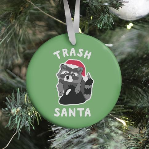 Trash Santa Ornament