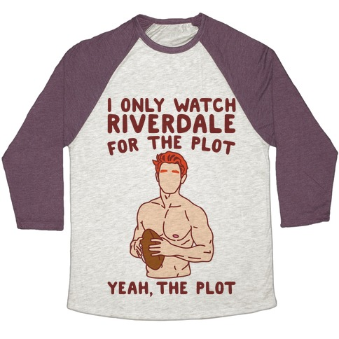 I Only Watch Riverdale For The Plot Parody