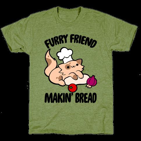 Furry Friend Makin' Bread Mens/Unisex T-Shirt