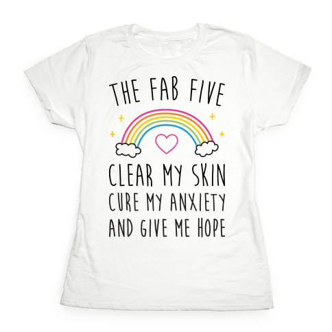 The Fab Five Cure Me Womens T-Shirt