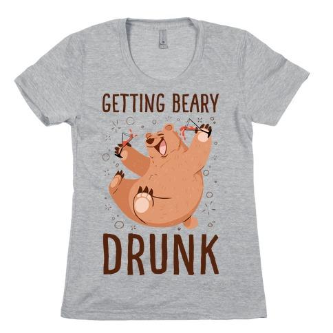Getting Beary Drunk Womens T-Shirt