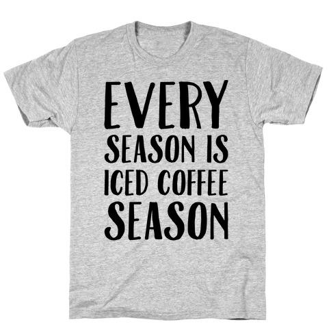 Every Season Is Iced Coffee Season T-Shirt