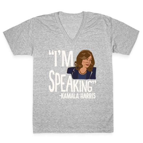 I'm Speaking Kamala Harris White Print V-Neck Tee Shirt