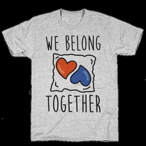 We Belong Together Tide Pod Mens T-Shirt