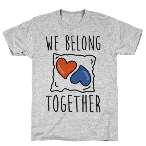 We Belong Together Tide Pod Mens T-Shirt