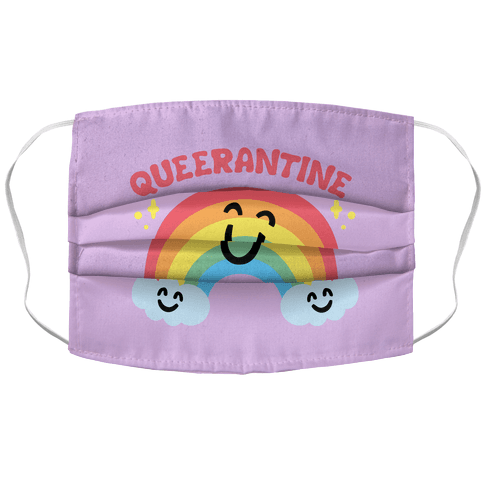 Queerantine Be Gay Stay Inside Face Mask Face Mask Cover