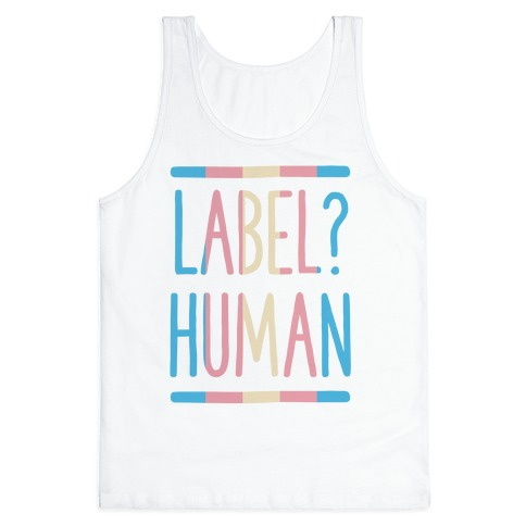 Label? Human Trans Pride Tank Top