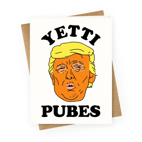Yetti Pubes Greeting Card