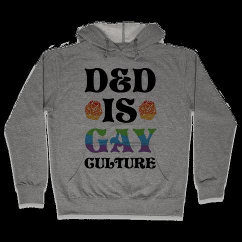 D&D Is Gay Culture Hooded Sweatshirt