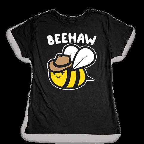 Beehaw Cowboy Bee Womens T-Shirt