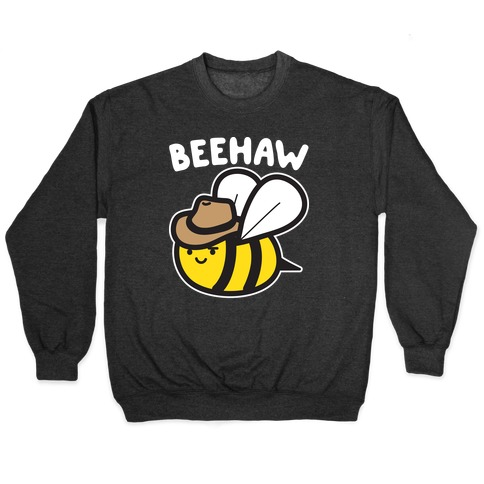 Beehaw Cowboy Bee Pullover