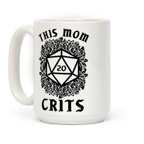 This Mom Crits D20 Coffee Mug