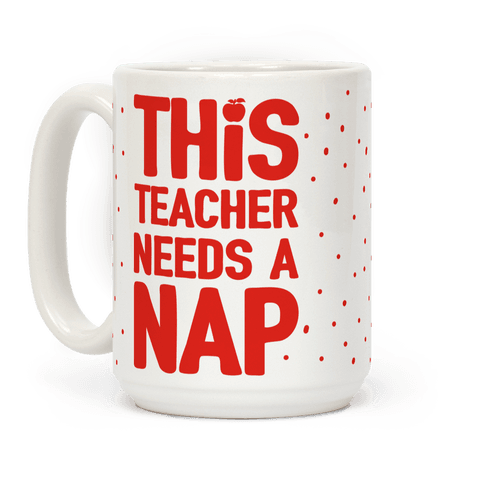 This Teacher Needs A Nap