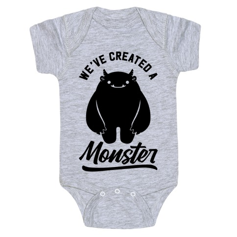 We've Created a Monster Baby Onesy