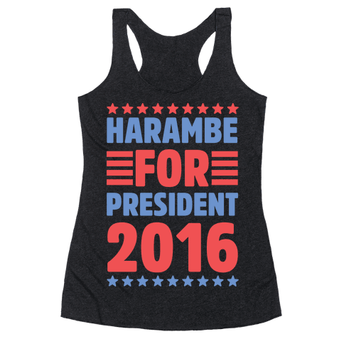 Harambe For President 2016 Racerback Tank Top