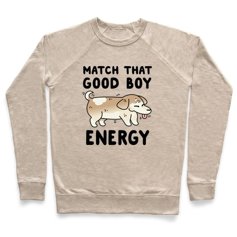 Match That Good Boy Energy Pullover