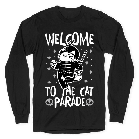 Welcome to the Cat Parade Long Sleeve T-Shirt