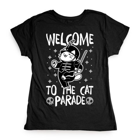 Welcome to the Cat Parade Womens T-Shirt