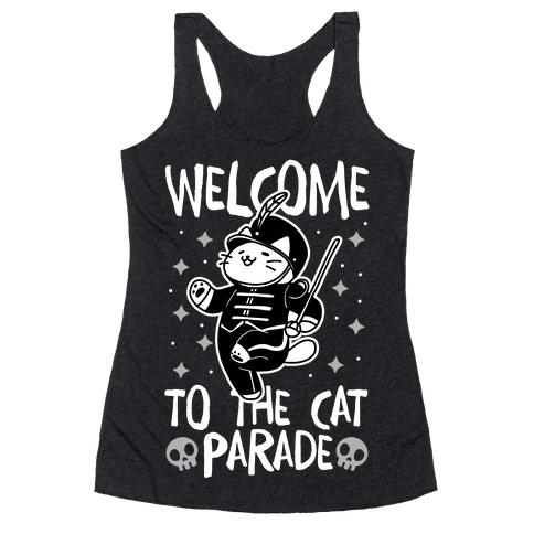 Welcome to the Cat Parade Racerback Tank Top