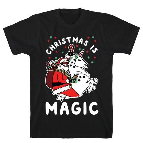 Christmas is Magic T-Shirt