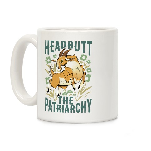 Headbutt The Patriarchy Coffee Mug