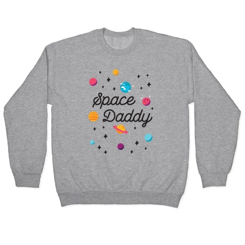 Space Daddy Pullover