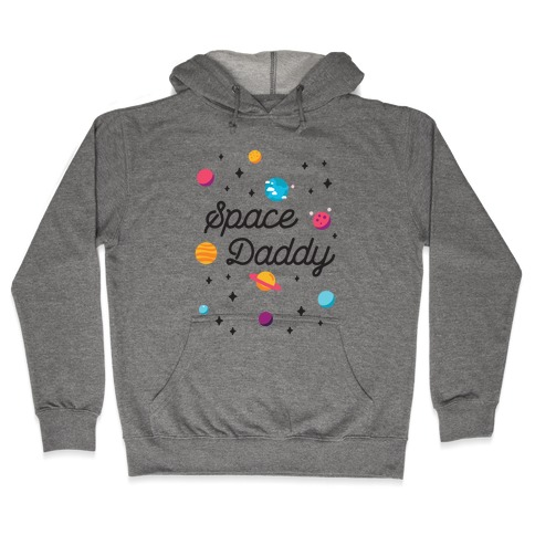 Space Daddy Hooded Sweatshirt