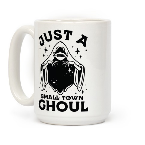 Just A Small Town Ghoul Coffee Mug