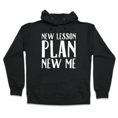 New Lesson Plan New Me White Print Hooded Sweatshirt