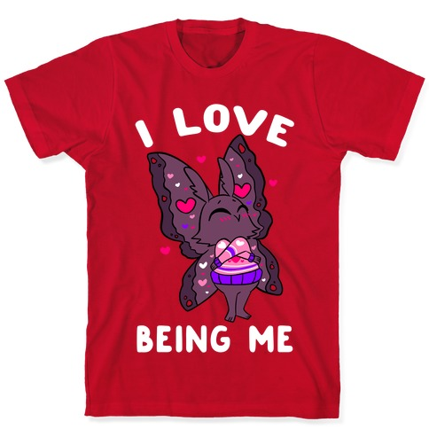 I Love Being Me T-Shirt