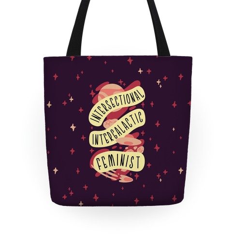 Intersectional Intergalactic Feminist Tote