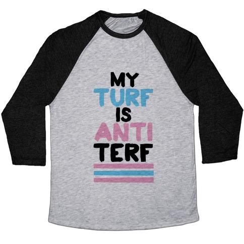 My Turf is Anti-TERF