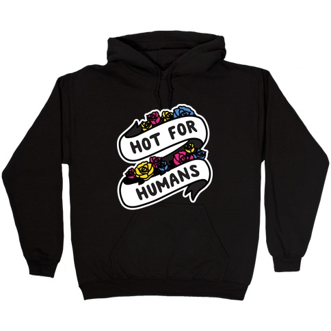 Hot For Humans Hooded Sweatshirt