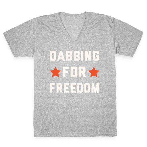 Dabbing For Freedom White Print V-Neck Tee Shirt