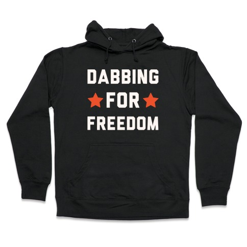 Dabbing For Freedom White Print Hooded Sweatshirt