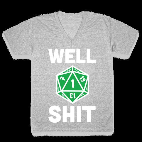 Well Shit Crit Fail V-Neck Tee Shirt